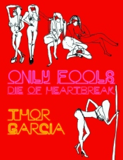 The ONLY FOOLS DIE OF HEARTBREAK cover.